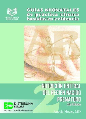 Guías neonatales No. 2: Nutrición enteral del recién nacido ...
