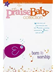 The Praise Baby Collection - Born To Worship