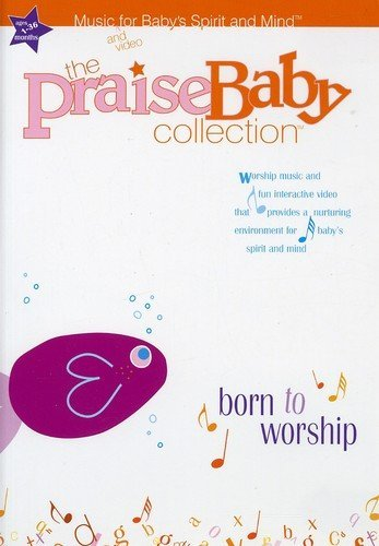 Born To Worship (Best Way To Soothe A Baby)