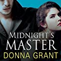 Midnight's Master: Dark Warriors, Book 1 Audiobook by Donna Grant Narrated by Arika Escalona