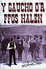 Gaucho o'r Ffos Halen, Y (Welsh Edition) Paperback