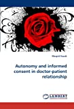 Autonomy and Informed Consent in Doctor-Patient Relationship, Margrid Kaasik, 3838392922