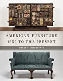 img - for American Furniture: 1650 to the Present book / textbook / text book