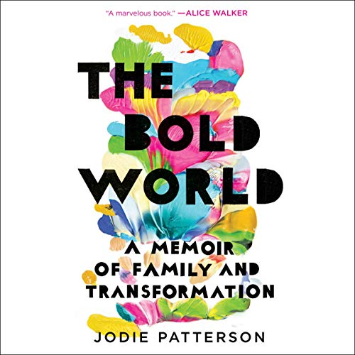 Pdf Parenting The Bold World: A Memoir of Family and Transformation
