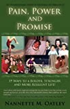 Pain, Power and Promise, Nannette Oatley, 0978872436