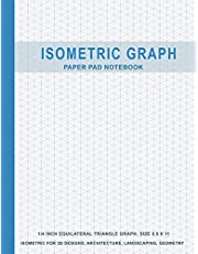 Isometric Graph Paper Pad Notebook: 1/4 Inch Equilateral Triangle Graph 8.5 X 11, Isometric Paper for 3D Designs, Architecture, Landscaping, Maths Geometry