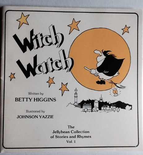 Witch Watch The Jellybean Collection of Stories & Rhymes 1986 1st Printing ()