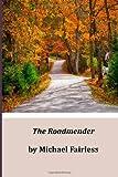 The Roadmender, Michael Michael Fairless, 1497347483