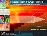 Curriculum Focal Points for Prekindergarten Through Grade 8 Mathematics, National Council of Teachers of Mathematics, 0873535952