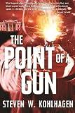 The Point Of A Gun: Thriller