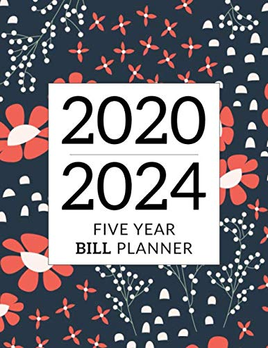 Five Year Bill Planner: 60 Months Bill Payment Tracker with January - December Monthly Calendar Overview | Five Year Bills Organizer and Planner (Helping Budgeting Easier)