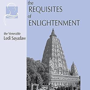 The Requisites of Enlightenment Audiobook