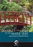 Sakura in the Land of the Maple Leaf, Carlo Caldarola and Mitsuru Shimpo, 0660197030