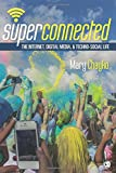 Superconnected 1st Edition
