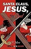 Santa Claus, Jesus, the Duel: Jesus v/s Santa