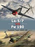 La-5/7 vs Fw 190: Eastern Front 1942-45 (Duel)