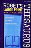 Roget's Thesaurus Large Print - Synonyms & Antonyms
