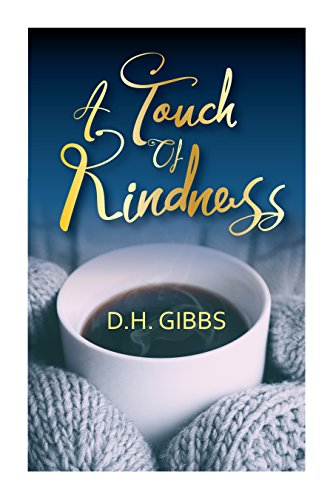 A Touch of Kindness