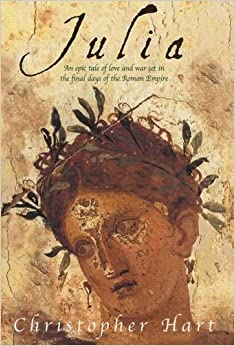 Book Julia: An Epic Tale of Love and War Set in the Final Days of the Roman Empire