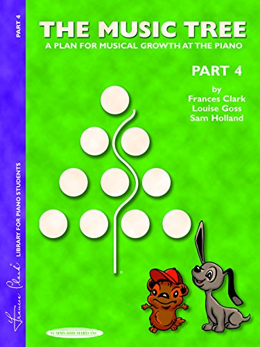 The Music Tree: A Plan for Musical Growth at the Piano Part 4(Music Tree (Warner Brothers))