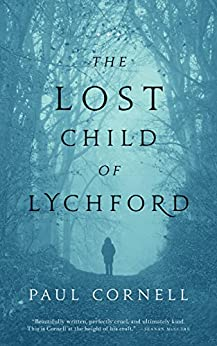 The Lost Child of Lychford (Witches of Lychford) by [Cornell, Paul]