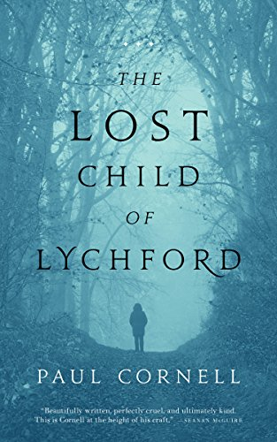 The Lost Child of Lychford (Witches of Lychford Book 2)