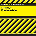 Frankenstein: CliffsNotes | Jeff Coghill