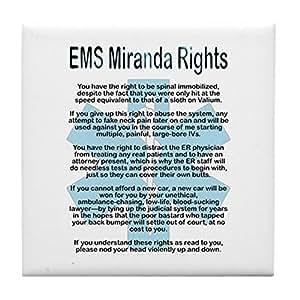 CafePress - EMS Miranda Rights Tile Coaster - Tile Coaster, Drink Coaster, Small Trivet