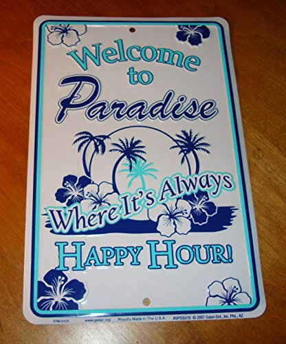 Welcome To Paradise Where It'S Always Happy Hour Palm Trees On Beach Decor (Welcome Tin)