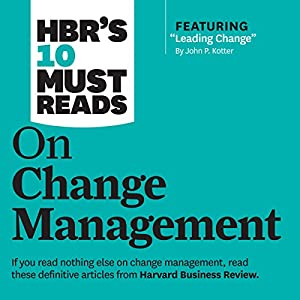 HBR's 10 Must Reads on Change Management Hörbuch