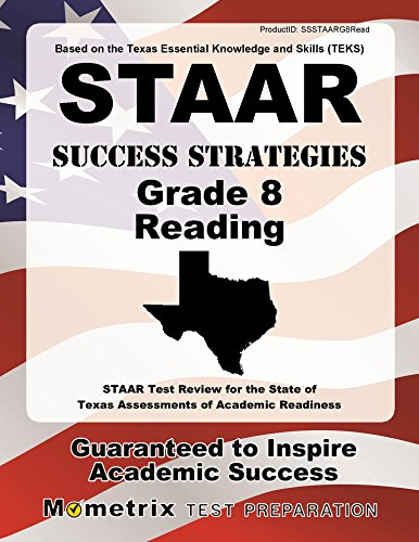 STAAR Success Strategies Grade 8 Reading Study Guide: STAAR Test Review for the State of Texas Assessments of Academic Readiness