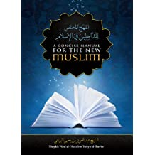 A Concise Manual For The New Muslim