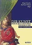 Die Kunst der burgundischen Niederlande: Eine Einführung