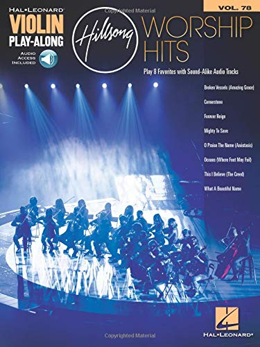 (Hillsong Worship Hits: Violin Play-Along Volume 78 (Hal Leonard Violin Play-along))