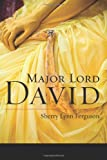 Major Lord David, Sherry Lynn Ferguson, 1477811494