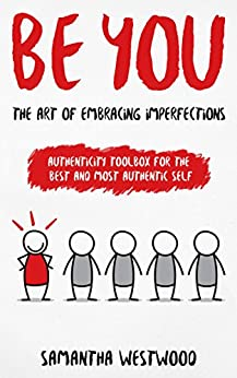 Be You: The Art of Embracing Imperfections