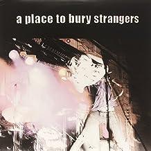 A Place To Bury Strangers... [Vinyl]