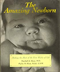 The Amazing Newborn: Discovering And Enjoying Your Baby's Natural Abilities