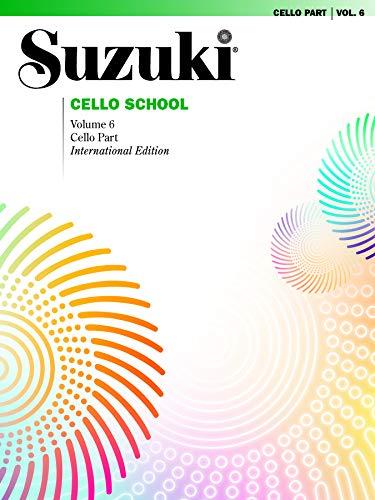 Suzuki Cello - Suzuki Cello School, Vol 6: Cello Part