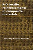 3-D Textile Reinforcements in Composite Materials, , 1855733765