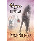 Once in a Lifetime (Wish Fulfilled Series Book 1)