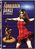 The Forbidden Dance is Lambada