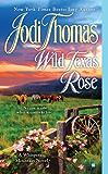 Wild Texas Rose (A Whispering Mountain Novel Book 6)