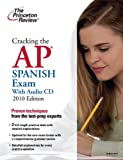 Spanish Exam 2010, Princeton Review Staff, 0375429492