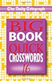 Big Book of Quick Crosswords, Telegraph Group Limited Staff, 033044283X