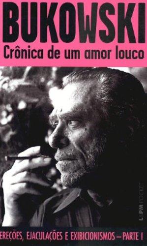 Crônica De Um Amor Louco - Coleção L&PM Pocket