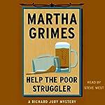 Help the Poor Struggler | Martha Grimes