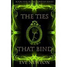 The Ties that Bind (The Forever Series) (Volume 5)