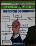 A Rhetorical Approach to Designing and Writing Technical Documents, Salinas, Carlos, 0757578187