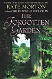Front cover for the book The Forgotten Garden by Kate Morton